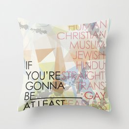 If You're Throw Pillow
