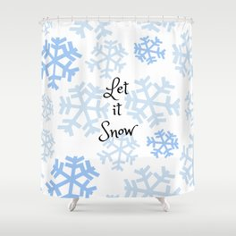 Let it Snow Snowflakes Shower Curtain