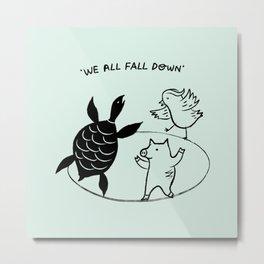 We All Fall Down Metal Print