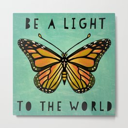 Be a Light to the World Metal Print