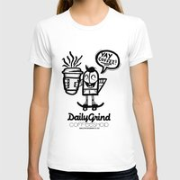 coffe T-shirts featuring Daily Grind Coffe Shop by Gnarleston
