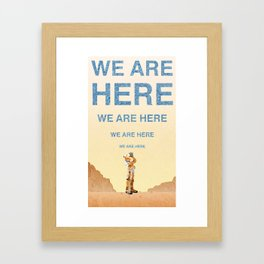 We Are Here-The Martian Framed Art Print