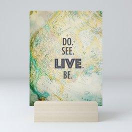 Do See Live Be - World Background Mini Art Print