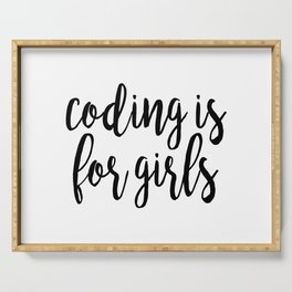 Coding is for Girls Serving Tray