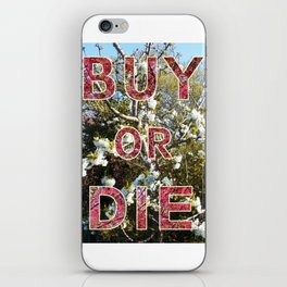 BUY OR DIE 01 iPhone Skin