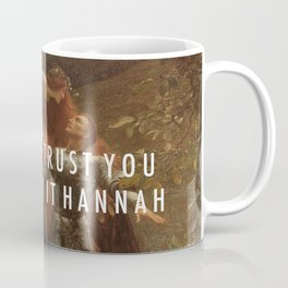 Hannah Sans Merci Coffee Mug