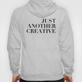 Just Another Creative Hoody