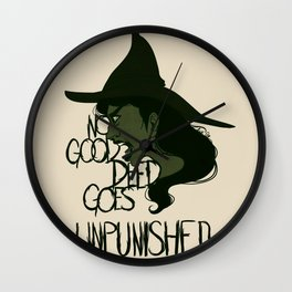 No Good Deed Wall Clock