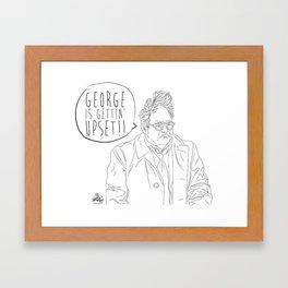 George is Gettin' Upset! Framed Art Print