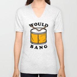 Would Bang Unisex V-Neck