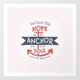 """""""Anchor for the Soul"""" Hand-lettered Bible Verse Art Print"""