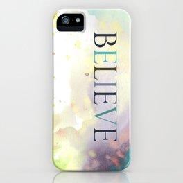 BELIEVE  iPhone Case