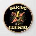 Baking Is My Superpower by shirtbubble