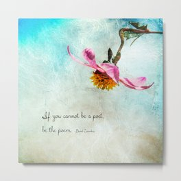 Be The Poet Metal Print