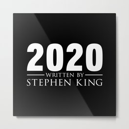 2020 Written by Stephen King Metal Print