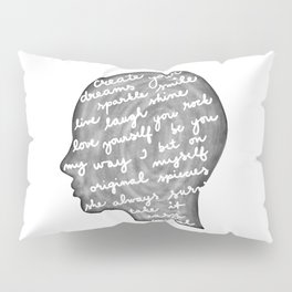 Positive words in my head Pillow Sham
