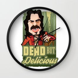 Dead but Delicious Wall Clock