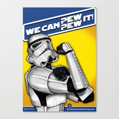 Stormtrooper: 'WE CAN PEW-PEW IT!' Canvas Print