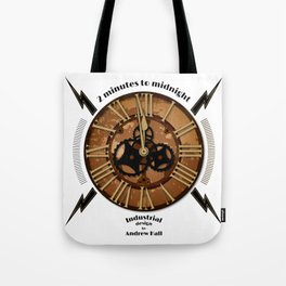2 Minutes to Midnight Tote Bag
