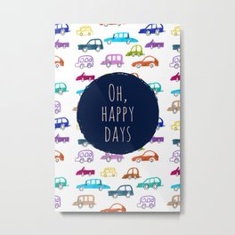 Happy days / #2 Metal Print