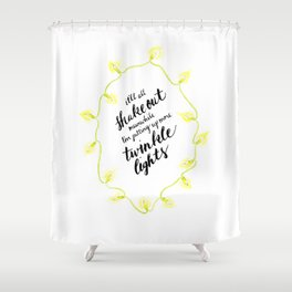 You've Got Mail- Twinkle Lights Shower Curtain