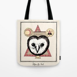 Follow the Owl Tote Bag