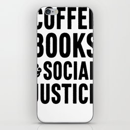 COFFEE BOOKS _ SOCIAL JUSTICE T-SHIRTS iPhone Skin