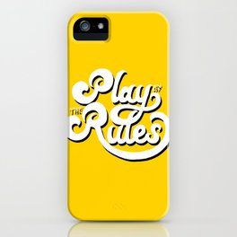 Play by the rules iPhone Case