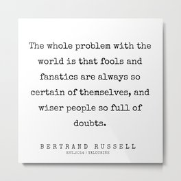 61   | Bertrand Russell Quotes | 200204 Metal Print