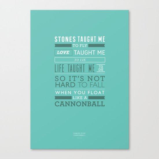 Lyrical Type - Cannonball Canvas Print