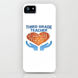 3rd Grade Teacher iPhone Case