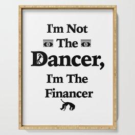I'm Not The Dancer Dad Parent Dancer Serving Tray