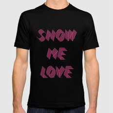 Show me love  Mens Fitted Tee Black MEDIUM
