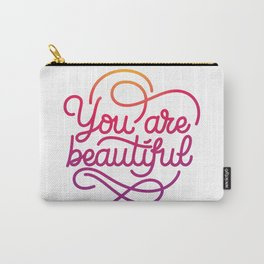 You are beautiful hand made lettering motivational quote in original calligraphic style Carry-All Pouch