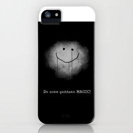 Do some g'damn MAGIC! iPhone Case