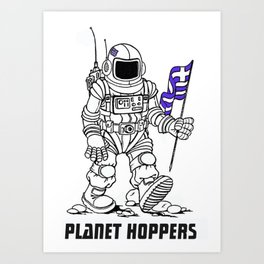 planet hoppers Art Print