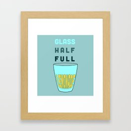 Glass Half Full Framed Art Print