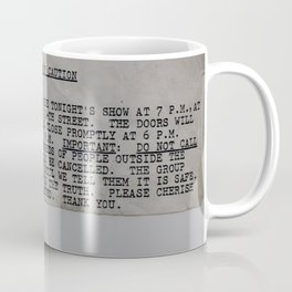 Rolling Stones Ticket Advice 3 Coffee Mug