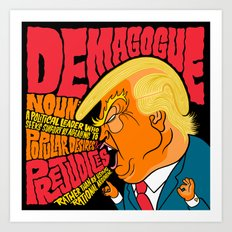 Demagogue Art Print