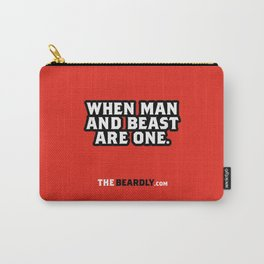 WHEN MAN AND BEST ARE ONE. Carry-All Pouch