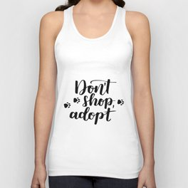 Don't shop, adopt Unisex Tank Top