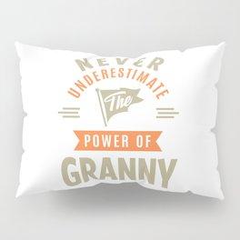 Power Of Granny Pillow Sham