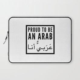 Proud to be an arab | arabic gift idea Laptop Sleeve