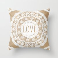 all you need is love Throw Pillows featuring All You Need is Love by Jenndalyn