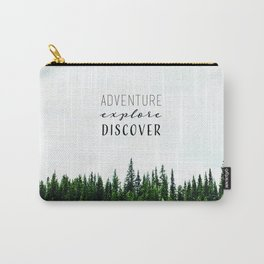 adventure. explore. discover.  Carry-All Pouch