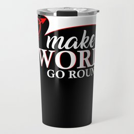 The love to capitalism moves the world Travel Mug