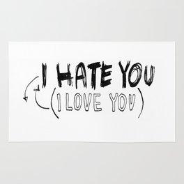 I HATE\LOVE YOU Rug