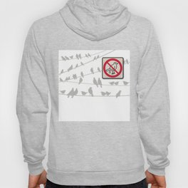 Birds Sign - NO droppings 2 Hoody