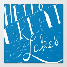Hello Great Lakes Canvas Print