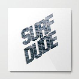 Surf Dude Metal Print